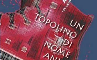 2011_Un_topolino_di_nome_Anna-Anna_Maria_Folchini_Stabile